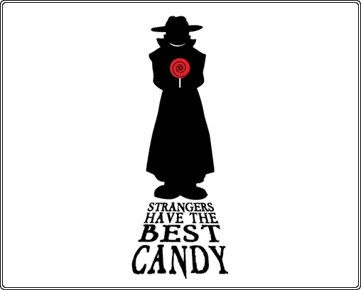 Strangers have the best Candy 001